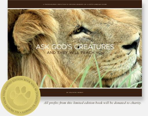 Ask God's Creatures®: and They Will Teach You